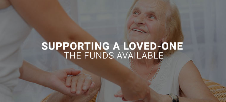 supporting-a-loved-one-the-funds-available