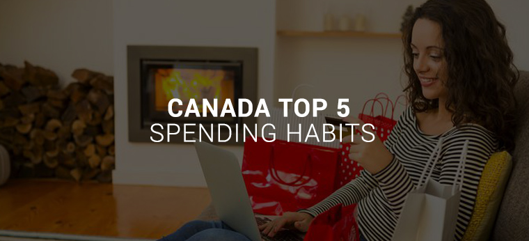 Canada Top 5 Spending Habits