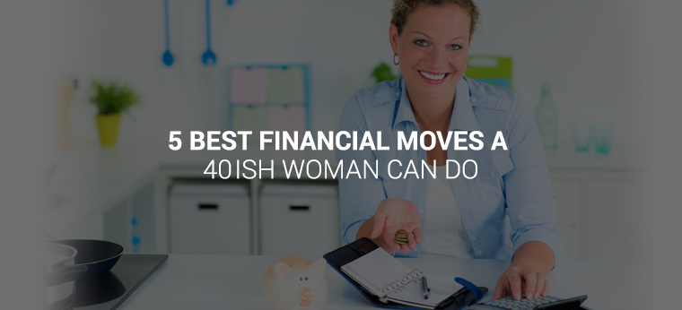 captain-cash-banners_5_best_financial_move_a_40ish_woman_can_do