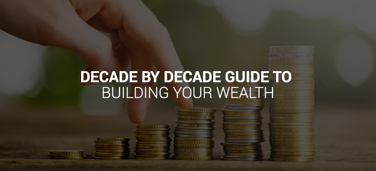 captain-cash-banners_decade_by_decade_guide_to_building_your_wealth