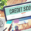 Credit score: how to keep it good