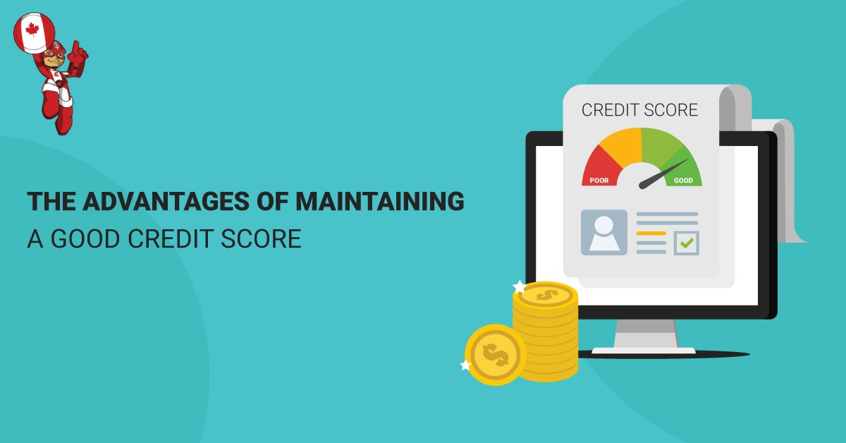Advantages of a Good Credit Score