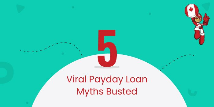 Five Viral Payday Loan Myths Busted