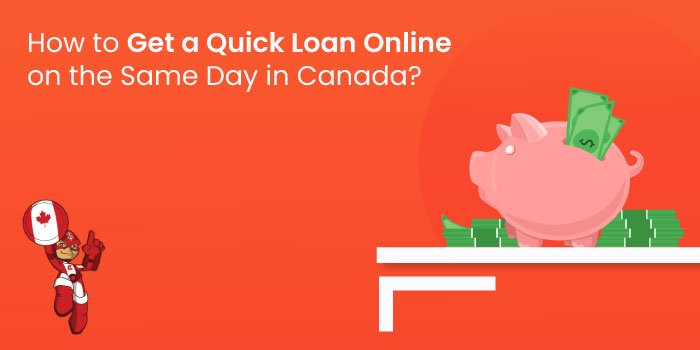 Quick Loans Online in Canada