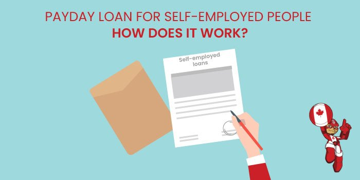 Payday Loans for Self Employed People