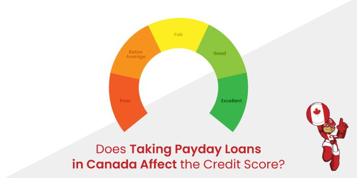 Taking Payday Loans in Canada affect the Credit Score