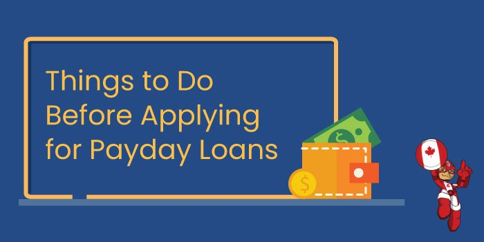 Things to Do Before Applying for Payday Loans
